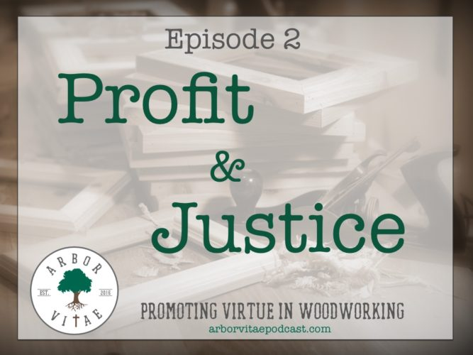 Episode 2: Profit and Justice