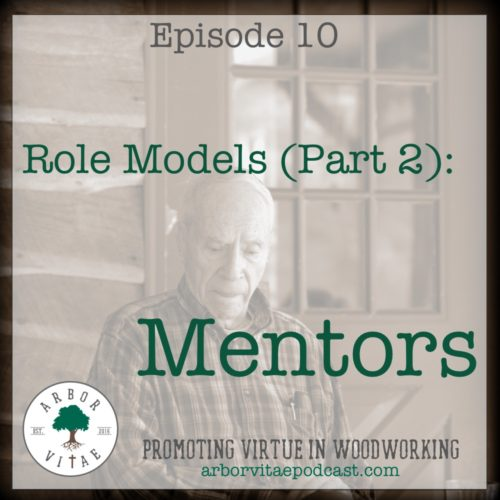 Episode 10: Mentors (Role Models: Part 2)